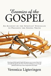 ENEMIES OF THE GOSPEL by Veronica Ligteringen