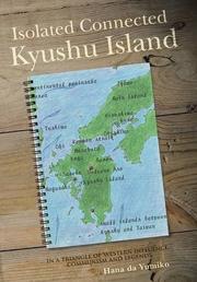 Isolated Connected Kyushu Island by Hana da Yumiko