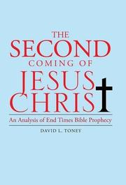 THE SECOND COMING OF JESUS CHRIST by David L. Toney
