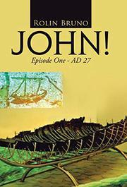 JOHN!  by Rolin Bruno