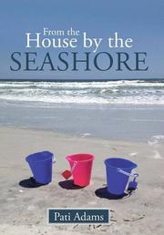 From the House by the Seashore by Pati Adams
