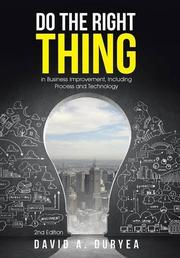 DO THE RIGHT THING by David A.  Duryea