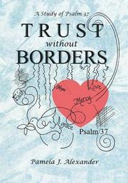 Trust Without Borders by Pamela J. Alexander