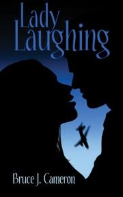 LADY LAUGHING by Bruce J. Cameron