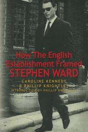 How The English Establishment Framed STEPHEN WARD by Caroline Kennedy