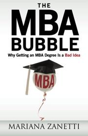 THE MBA BUBBLE by Mariana Zanetti