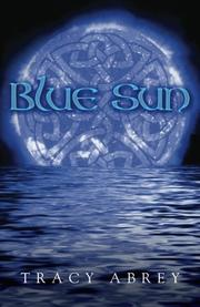 BLUE SUN by Tracy Abrey