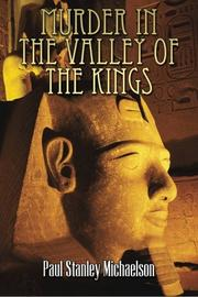 Murder in the Valley of the Kings by Paul Stanley Michaelson