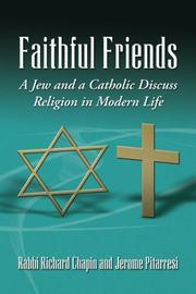 FAITHFUL FRIENDS by Rabbi Richard Chapin