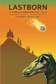LASTBORN by Prudence Brown Lev