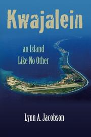 Kwajalein, An Island Like No Other by Lynn A. Jacobson