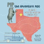 Pip the Adventure Dog Goes to Caprock Canyons State Park by Micki Lu