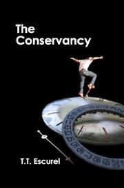 THE CONSERVANCY by T. T.  Escurel
