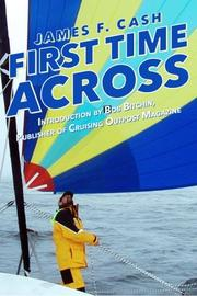 FIRST TIME ACROSS by James F Cash