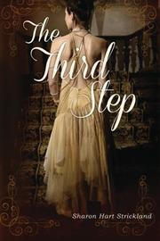 THE THIRD STEP by Sharon Hart Strickland