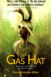 THE GAS HAT by Richard Harlan Miller