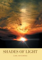 Shades of Light by Carl Hitchens