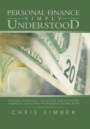 Personal Finance Simply Understood by Chris Simber