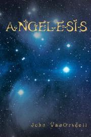 ANGELESIS by John VanOrsdell