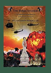 THE BIRDCATCHER by Walter J. Schenck Jr.