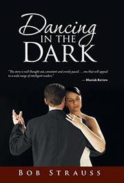 DANCING IN THE DARK by Bob Strauss