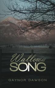WALLOWA SONG by Gaynor Dawson