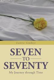 Seven to Seventy by Lavera Goodeye