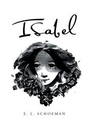 ISABEL by E. L. Schoeman