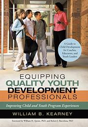 Equipping Quality Youth Development Professionals by William B. Kearney