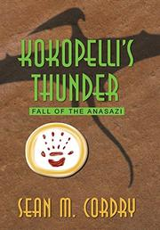 Kokopelli's Thunder by Sean M. Cordry