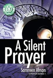 A Silent Prayer by Samreen Ahsan