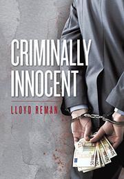 Criminally Innocent by Lloyd Reman
