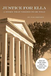 JUSTICE FOR ELLA by Pam Johnson