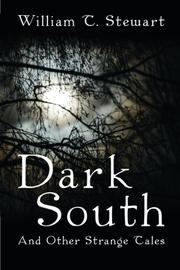 Dark South by William T. Stewart
