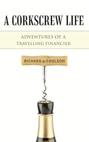 A Corkscrew Life by Richard Coulson