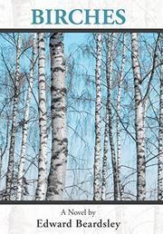 BIRCHES by Edward  Beardsley