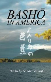 BASHO IN AMERICA by Sander Zulauf