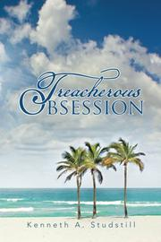 Treacherous Obsession by Kenneth A. Studstill