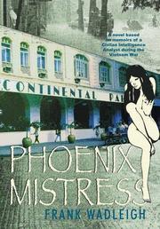 Phoenix Mistress by Frank  Wadleigh