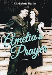Amelia's Prayer by Christiane Banks