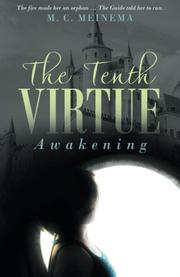 The Tenth Virtue by M.C. Meinema