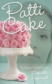 Patti Cake by Donielle Ingersoll