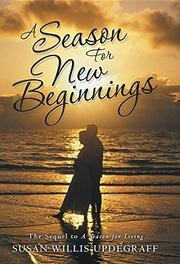 A Season for New Beginnings by Susan Willis Updegraff