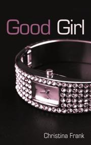 Good Girl by Christina Frank