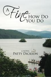 A FINE HOW DO YOU DO by Patty Dickson