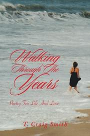 WALKING THROUGH THE YEARS by T. Craig Smith