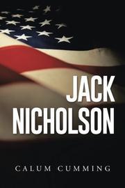 JACK NICHOLSON by Calum  Cumming
