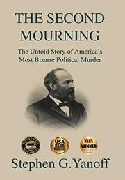 THE SECOND MOURNING by Stephen G. Yanoff