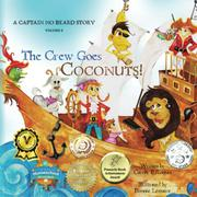 THE CREW GOES COCONUTS! by Carole P. Roman