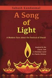 A SONG OF LIGHT by Subash Kundanmal
